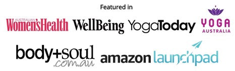 Featured in Women's Health, Yoga Today, Wellbeing Magazine, Body and Soul and Amazon Launchpad