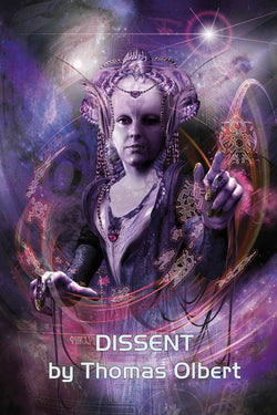 Dissent: Book I of The Nexus, by Thomas Olbert