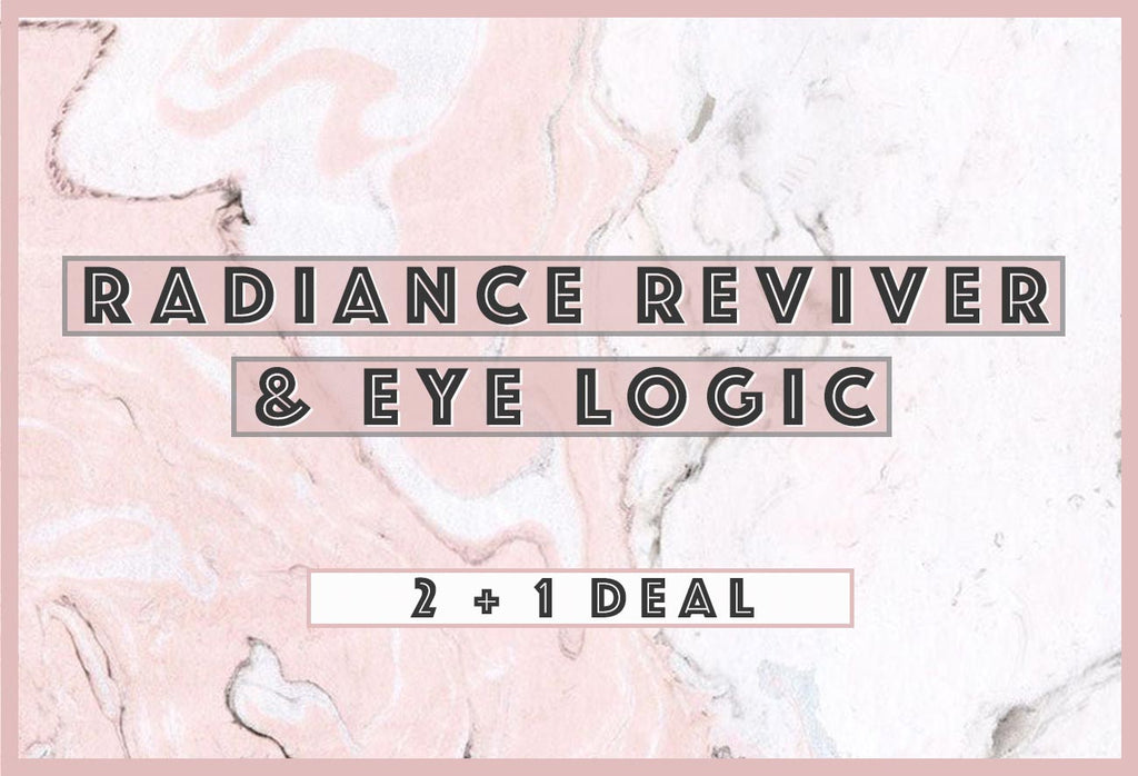 """2 + 1 DEAL"" -  Radiance Reviver & Eye Logic"