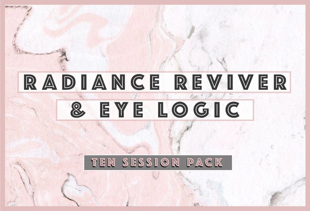 10 Session Treatment - Radiance Reviver & Eye Logic