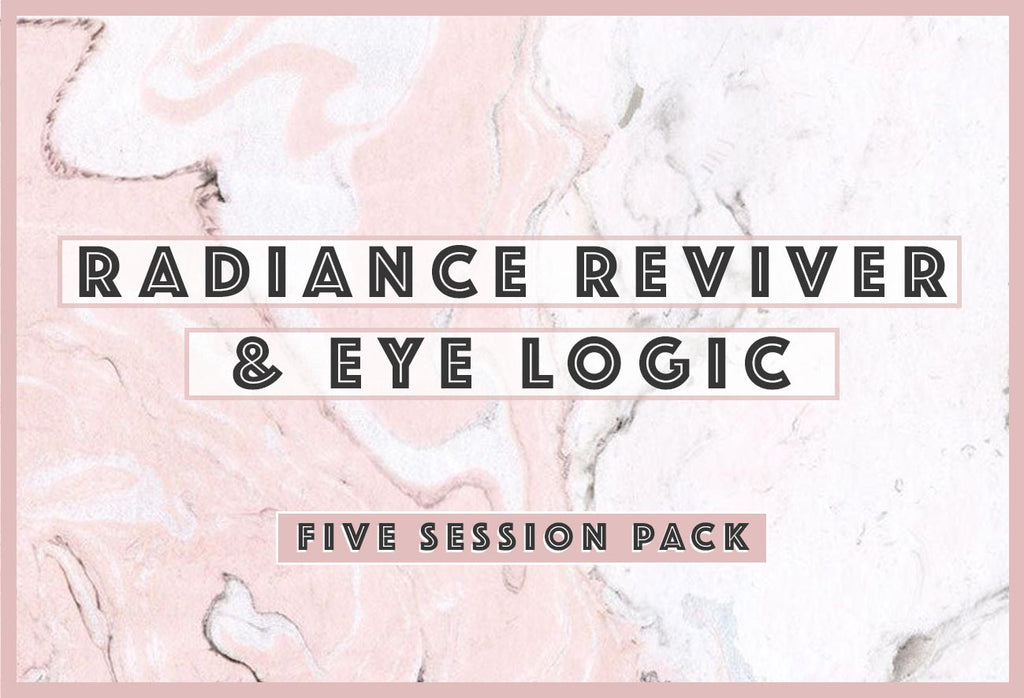5 Session Treatment - Radiance Reviver & Eye Logic