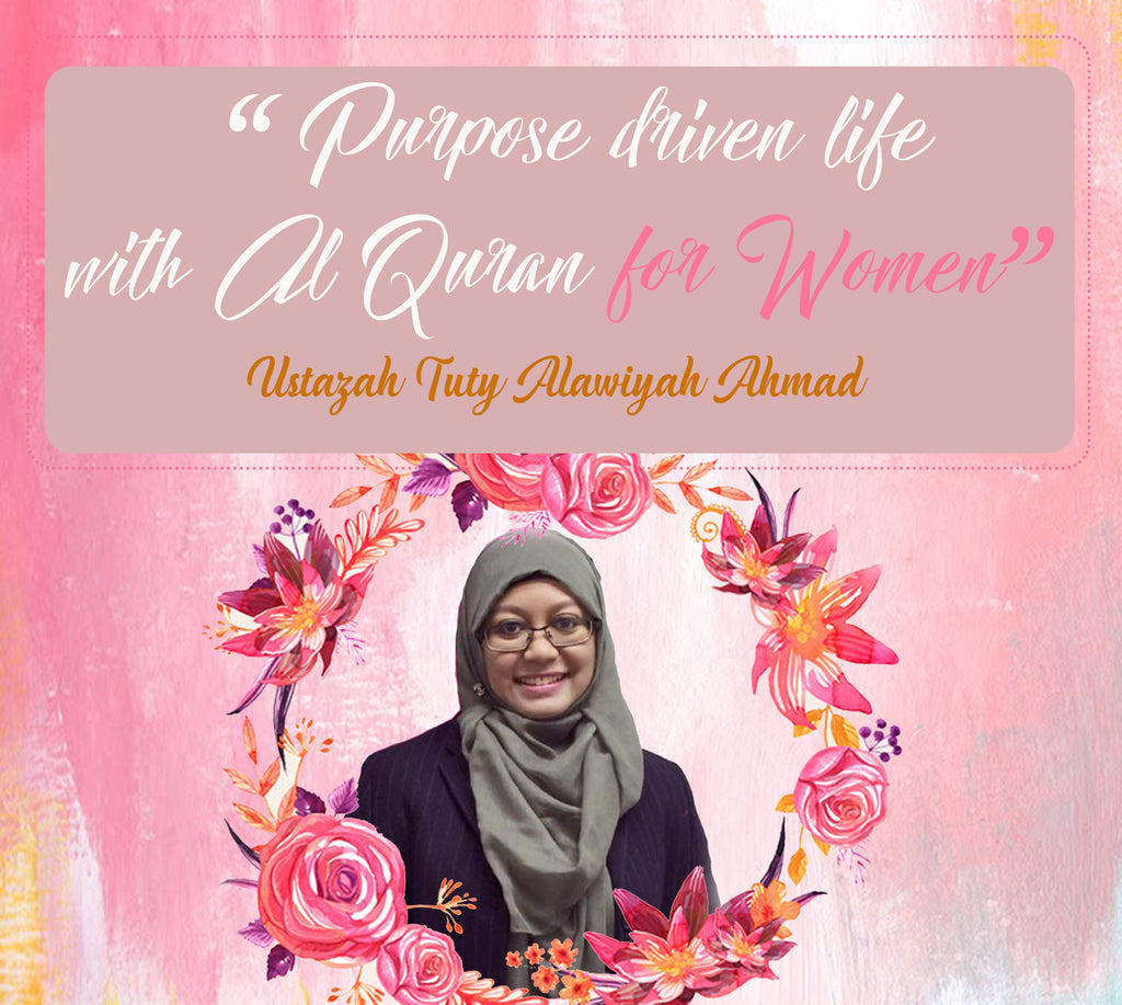 """Purpose driven life with Al-Quran for women"""