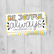 Be Joyful Sticker