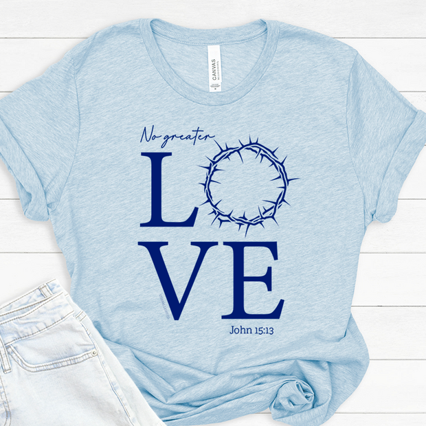 No Greater Love (Crown) Short Sleeve Shirt