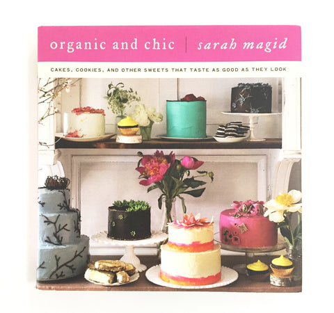 Organic and Chic Cookbook