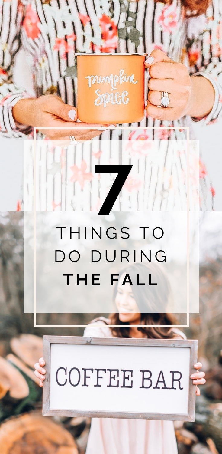 7 Things to Do During the Fall | Sweet Water Decor Blog