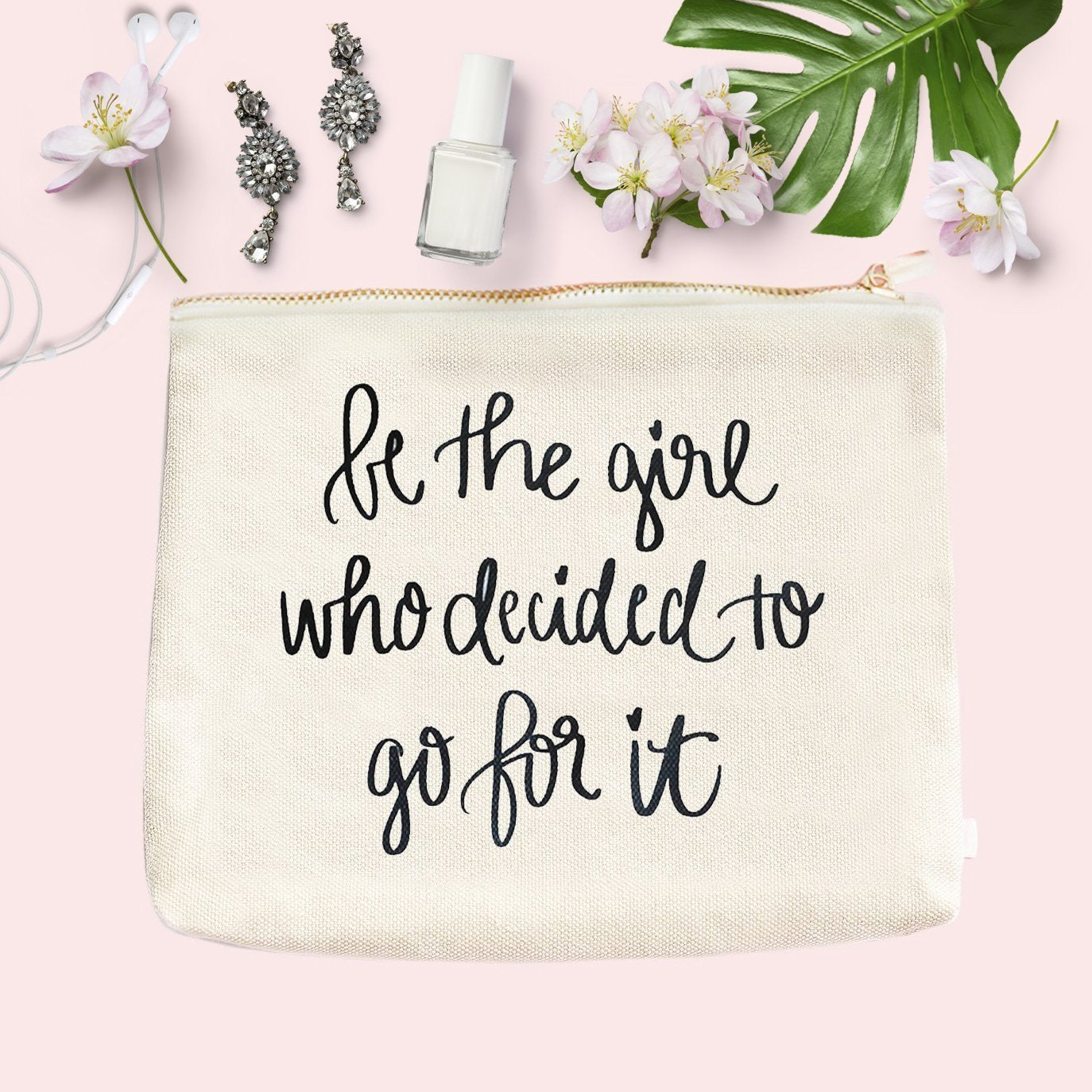 BE THE GIRL WHO DECIDED TO GO FOR IT MAKEUP BAG | SWEET WATER DECOR