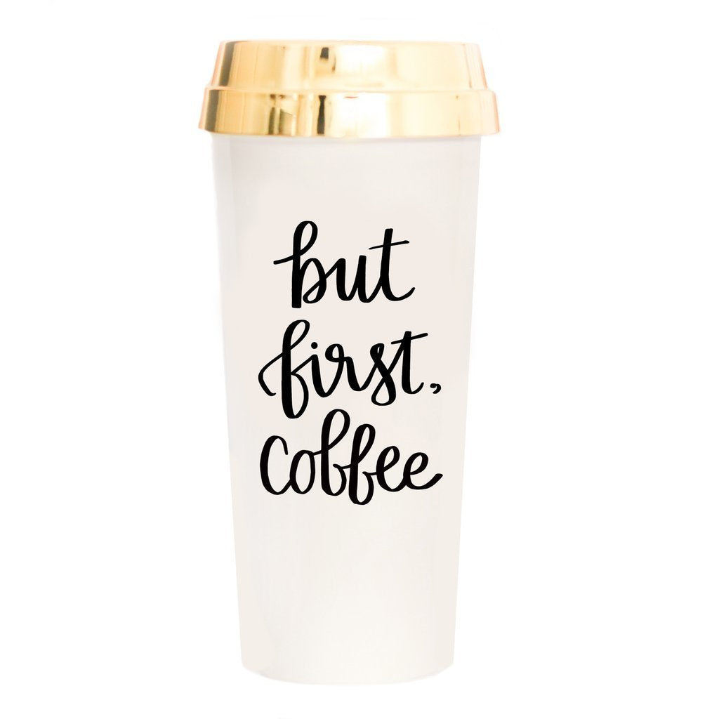 BUT FIRST COFFEE TRAVEL MUG | SWEET WATER DECOR