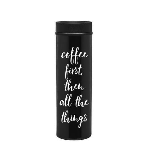 coffee first, then all the things black travel tumbler coffee mug
