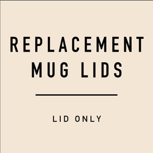 Replacement Mug Lids