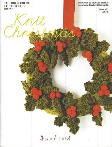 Hayfield 433 - Knit Christmas Book - Hand Knit & Crochet Designs - The Crafty Knitter Ltd - 1