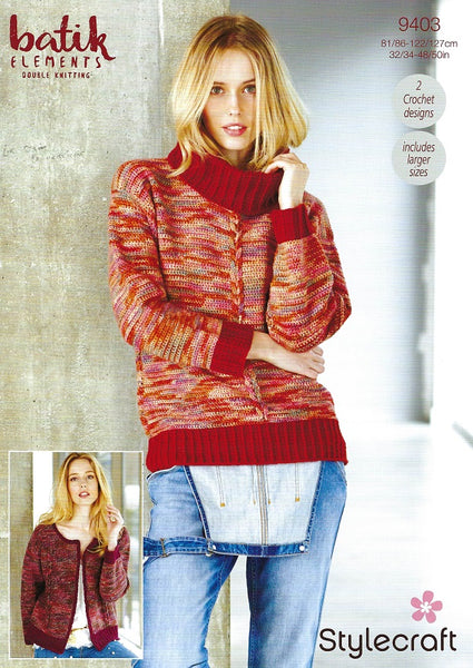 Stylecraft 9403 - Ladies Crochet Sweater & Cardigan in Batik Elements DK Pattern