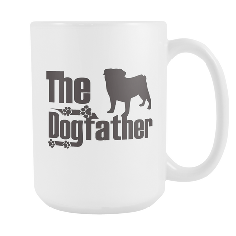 Pug Lover Gifts The Dogfather 15oz White Coffee Mug