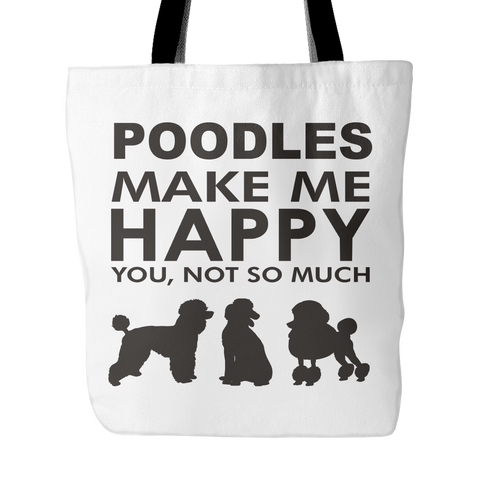 Poodle Make Me Happy - You, Not So Much