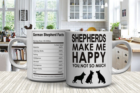 Shepherds Make Me Happy You, Not So Much Mugs - FREE Shipping