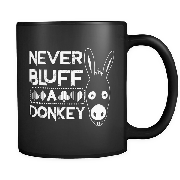 Never Bluff A Donkey