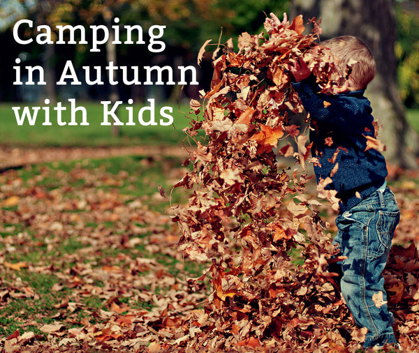 Camping in Autumn with Kids