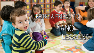 Bring A Friend To Piano Lessons!