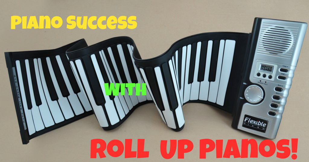 Piano Success With Roll Up Pianos !