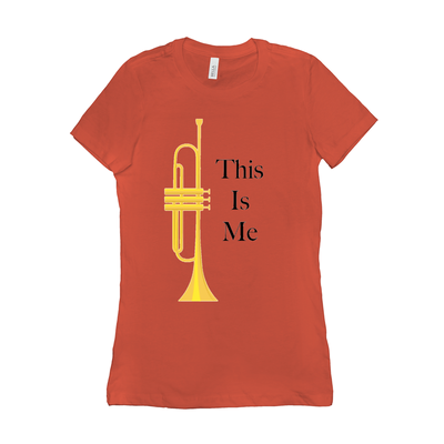 Trumpet Shirts - This Is Me - Women's
