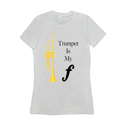 Trumpet Shirts - Trumpet Is My Forte - Women's
