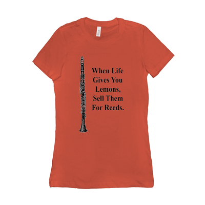 clarinet T-Shirt - When Life Gives You Lemons, Sell Them For Reeds - Women's - Music For Little Learners