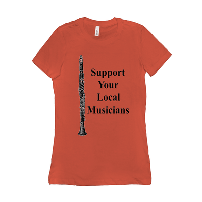 clarinet T-Shirt - Support Your Local Musicians - Women's - Music For Little Learners
