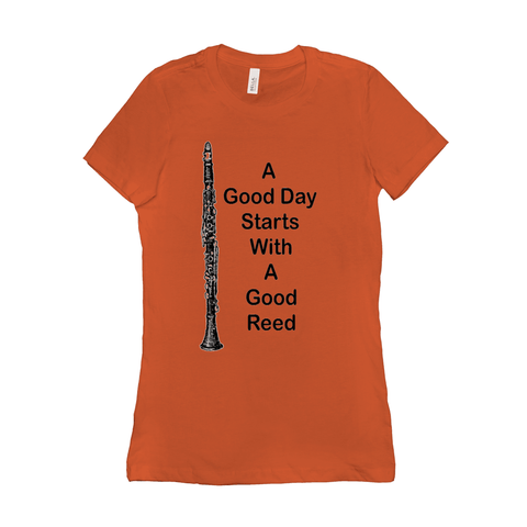 Clarinet T-Shirt - A Good Day Starts With A Good Reed - Women's - Music For Little Learners