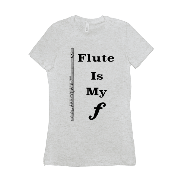 Flute Shirts -Flute is my forte - Women's