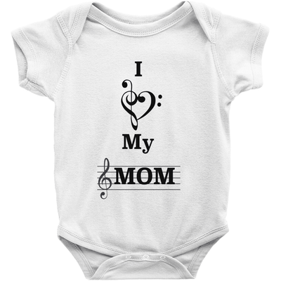 Music Baby Clothes - I Love My Mom - Music For Little Learners