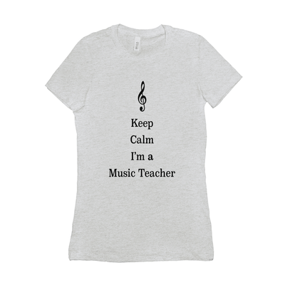 Music Teacher Shirt - keep calm I'm a music teacher - Women's