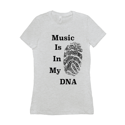 Music Themed T Shirts - Music is in my DNA - Women's
