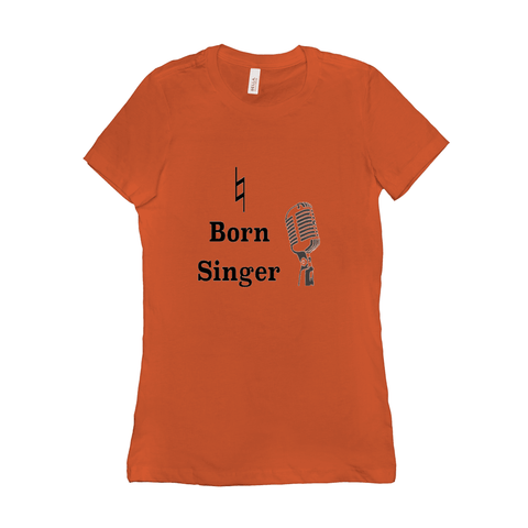 Music Themed T Shirts - Natural Born Singer - Women's