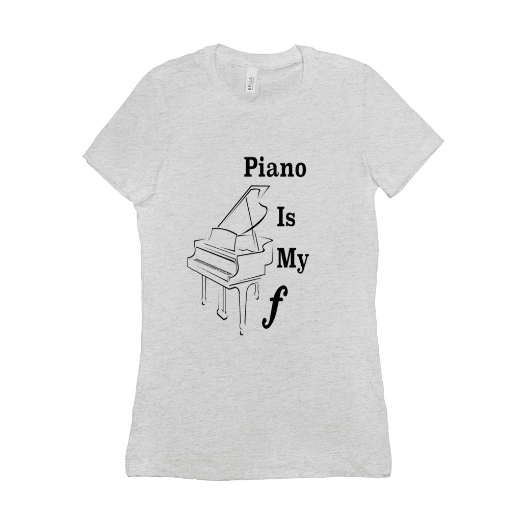 7e19ba60c1 Piano Shirt - Piano Is My Forte - Women's – Music For Little Learners