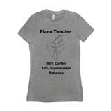 Piano Shirt - Piano Teacher - Women's