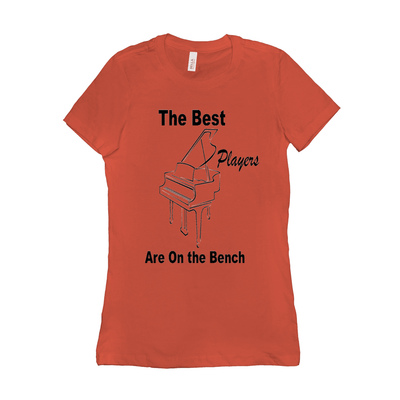 Piano Shirt - The Best Players Are On The Bench - Women's