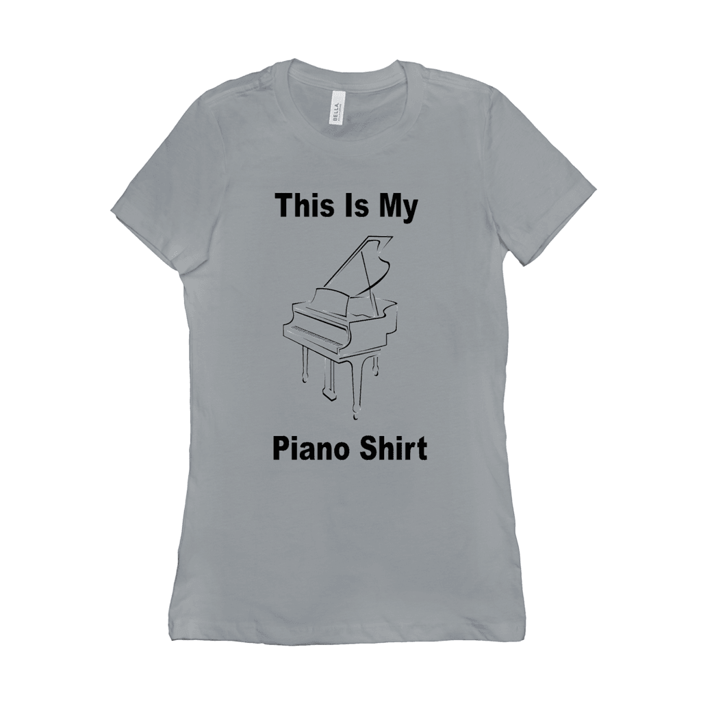 Piano Shirt - This Is My Piano Shirt - Women's