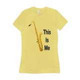 Saxophone T Shirt - This Is Me - Women's