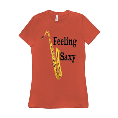 Saxophone T Shirt - Feeling Saxy - Women's