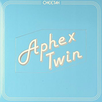 Aphex Twin - Cheetah (LP)