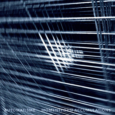 Automatisme - Momentform Accumulation (LP)