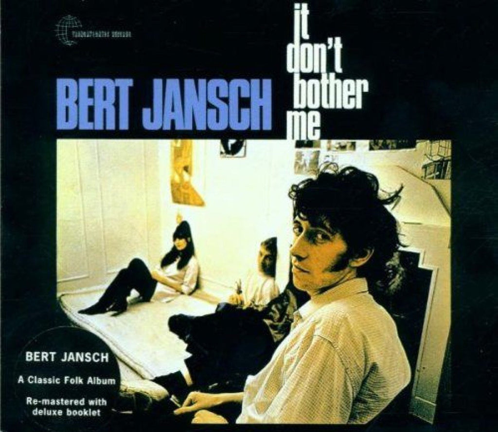 Bert Jansch - It Don't Bother Me - new LP