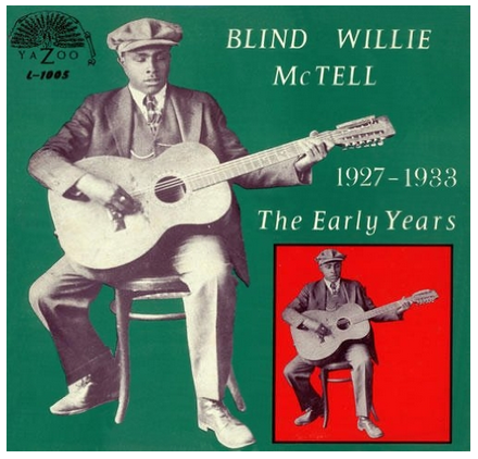 Blind Willie McTell - The Early Years (1927 - 1933) - new LP
