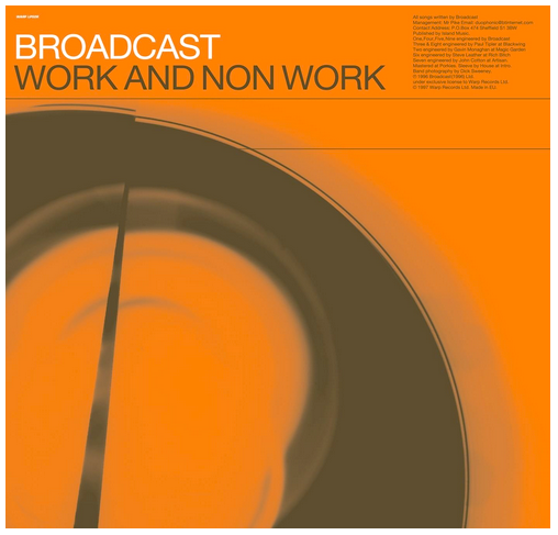Broadcast - Work and Non-Work - new LP