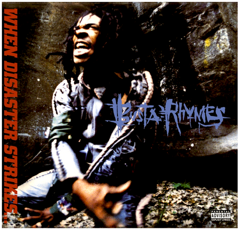Busta Rhymes - When Disaster Strikes - new LP