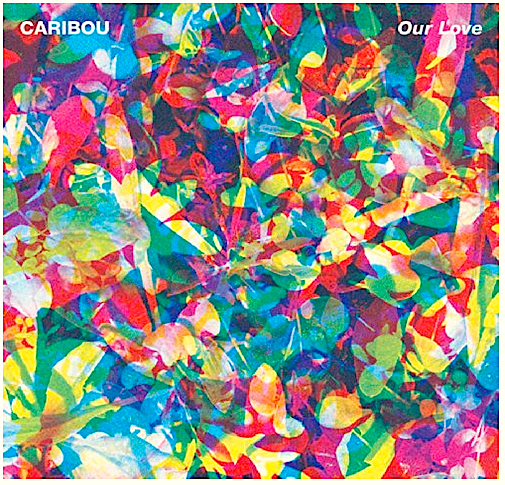 Caribou - Our Love - new LP