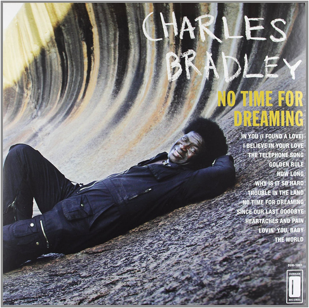 Charles Bradley – No Time for Dreaming - new LP