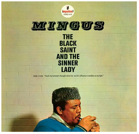Charles Mingus - The Black Saint and the Sinner Lady - new LP