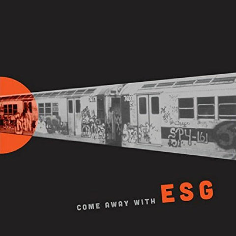 ESG - Come Away with ESG (LP)