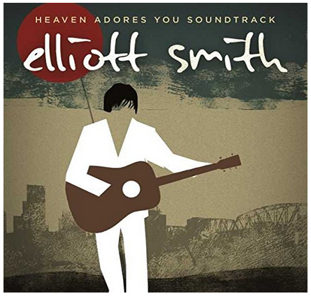 Elliott Smith – Heaven Adores You OST - new LP